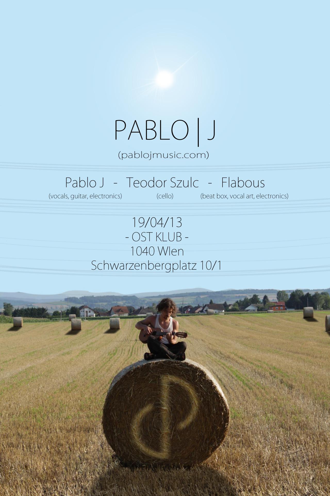 Pablo J @ OST KLUB 19/04/13